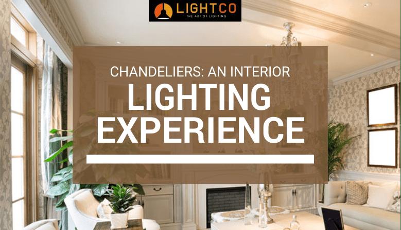 Chandeliers An Interior Lighting