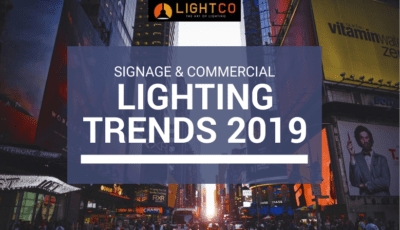Signage & commercial lighting are key components of your brand's image.