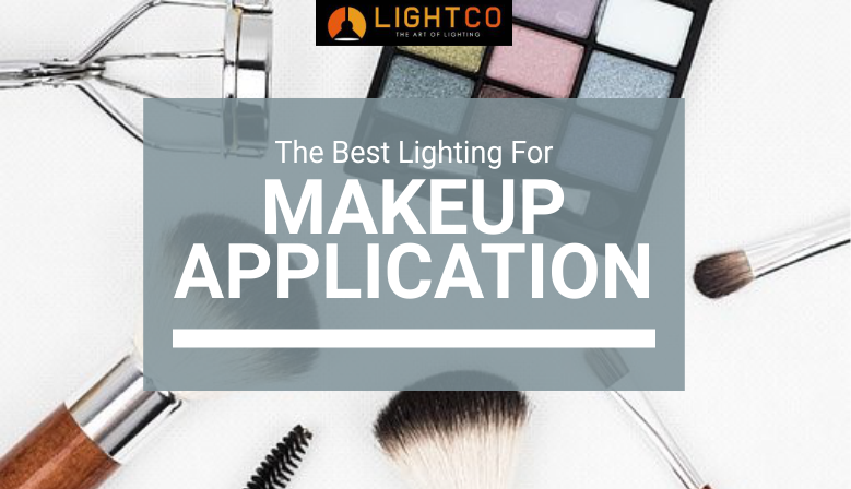 The Best Lighting For Make Up